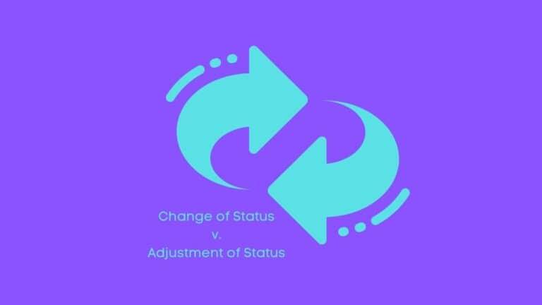 Change of Status vs. Adjustment of Status